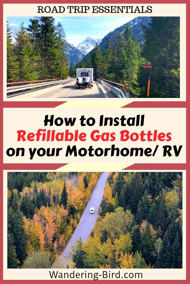 Gas Road Trip How To Fit Gaslow Refillable Gas Bottles To Your Motorhome