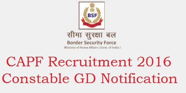 Highlight of ContentsCAPF Vacancy 2017 Constable General Duty Jobs NotificationCAPF Constable GD Notification 2017Eligibility Criteria CAPF Vacancy 2017 Central Armed Police Force Police ConstableGD Jobs Notification, Directorate General Border Security Force have announced an Recruitment Rally For the vacancies of Constable General Duty In CAPF and AR in the state of Jammu and Kashmir. All …