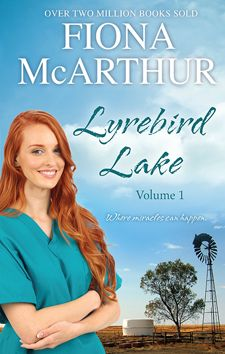 Lyrebird Lake – Vol 1 by Fiona McArthur; Mills & Boon Special Releases