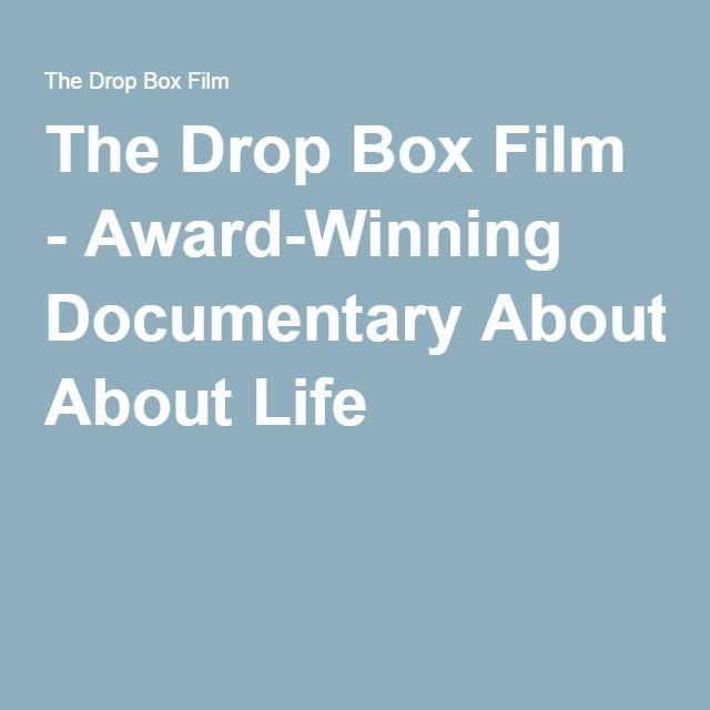 The Drop Box Film - Award-Winning Documentary About Life