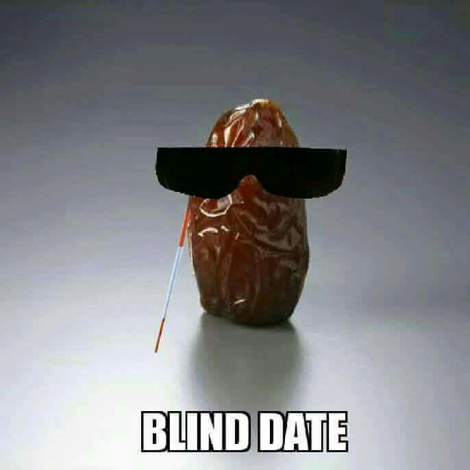 blind date jokes Comedy central jokes - the blind man - i see, said the blind man, peeing into the wind it.