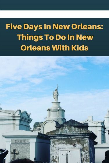 200 best family travel images on pinterest essentials for Things to see new orleans