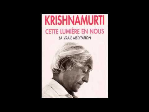 Livre audio : Cette lumière en nous par Jiddu Krishnamurti - YouTube