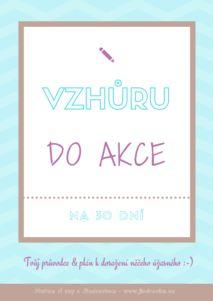 VZHŮRU DO AKCE - Plníme si sny s Jindrovkou - PDF zdarma k vytištění
