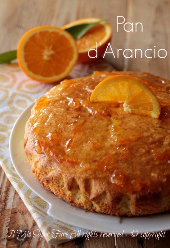 Pan d arancio ricetta originale con arancia frullata con tutta la buccia il mio saper fare