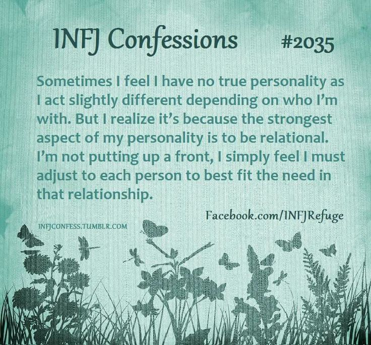Infj ... It's a question of flexibility to progress. Not one of putting up a front to digress