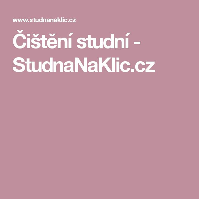 Čištění studní - StudnaNaKlic.cz