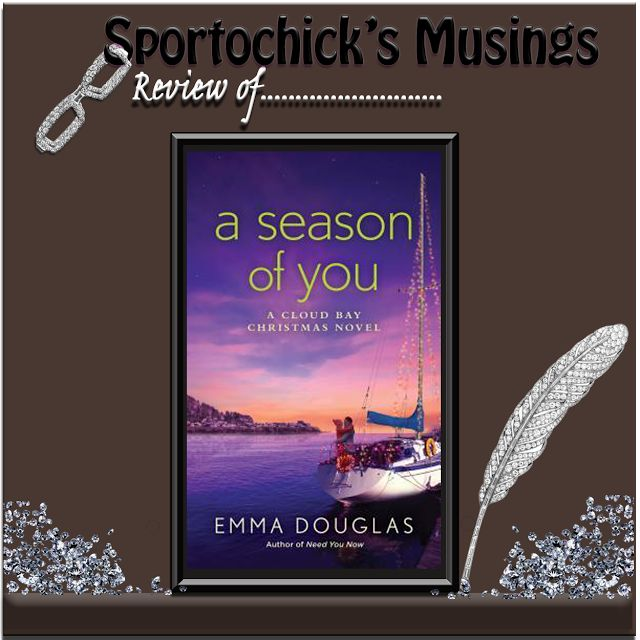 Sportochick's Musings: REVIEW A Season of You by Emma Douglas