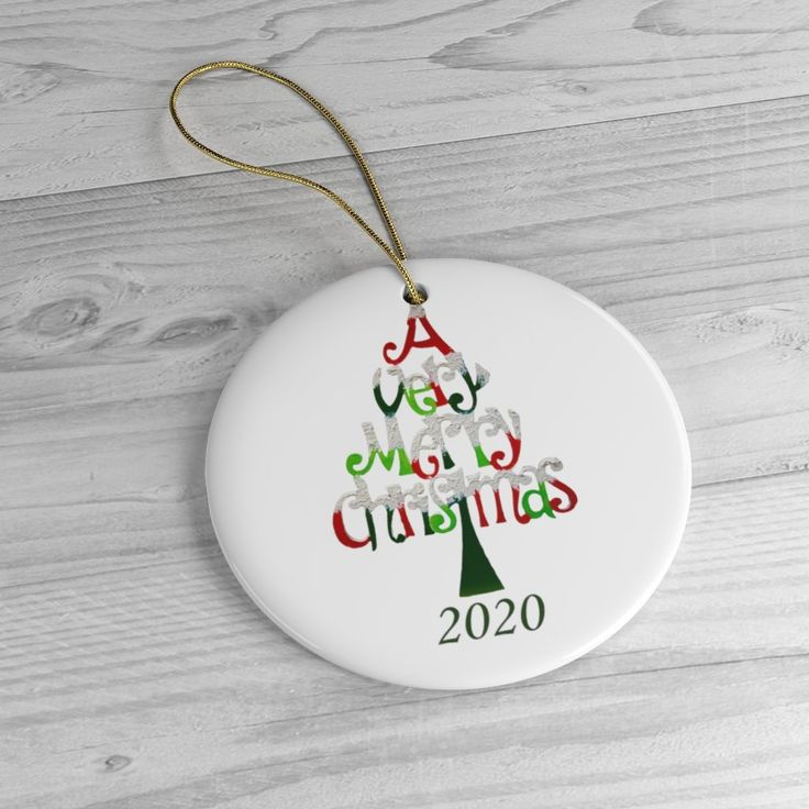 A Very Merry Christmas 2020 Ceramic Ornament in 2020