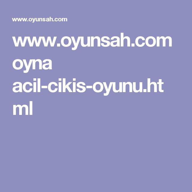www.oyunsah.com oyna acil-cikis-oyunu.html