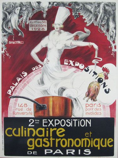 Exposition Culinaire et Gastronomique original vintage food poster from 1928 by famous artist Georges Villa. French culinary food poster features a woman in white with chefs hat standing in a pot holding out a chicken. Antique advertising posters.