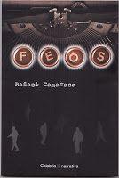 .ESPACIO WOODYJAGGERIANO.: RAFA CAMARASA - Feos (5-3-09) http://woody-jagger.blogspot.com/2009/03/rafa-camarasa-feos-5-3-09.html