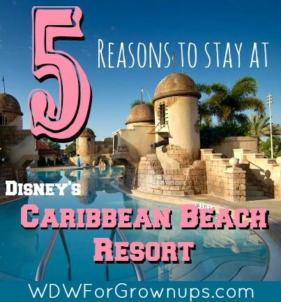 5 Reasons to Stay at the Caribbean Beach Resort