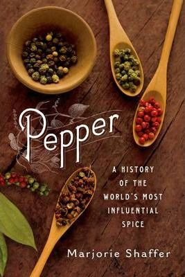 A-companion-to-Salt-A-World-History-this-title-illuminates-the-rich-history-of-pepper-It-describes-the-part-pepper-played-in-bringing-the-Europeans-and-later-the-Americans-to-Asia-and-details-the-fascinating-encounters-they-had-there