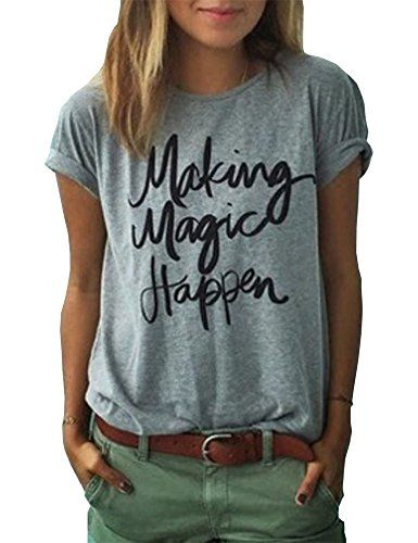 Best Graphic T-shirt from women, Making Magic Happen, postive , confident and upbeat tee shirt, top! In a great grey and black.