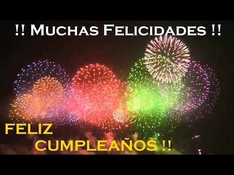 ¡ FELIZ CUMPLEAÑOS ! - Felicitación de Cumpleaños Original para dedicar - Canción Cumpleaños Feliz - YouTube