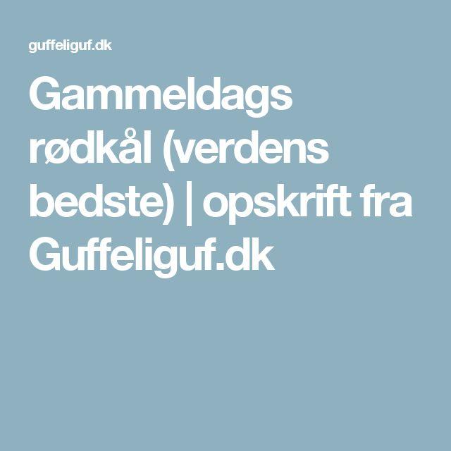 Gammeldags rødkål (verdens bedste) | opskrift fra Guffeliguf.dk