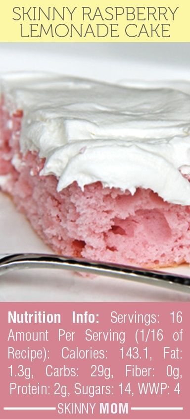 Skinny Raspberry Lemonade Cake�..uses white cake mix, raspberry Lemonade Crystal Light, Yoplait Light Raspberry Lemonade Yogurt, Cool Whip Free.