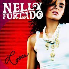 Pop ~ Nelly Furtado = Loose - 2006
