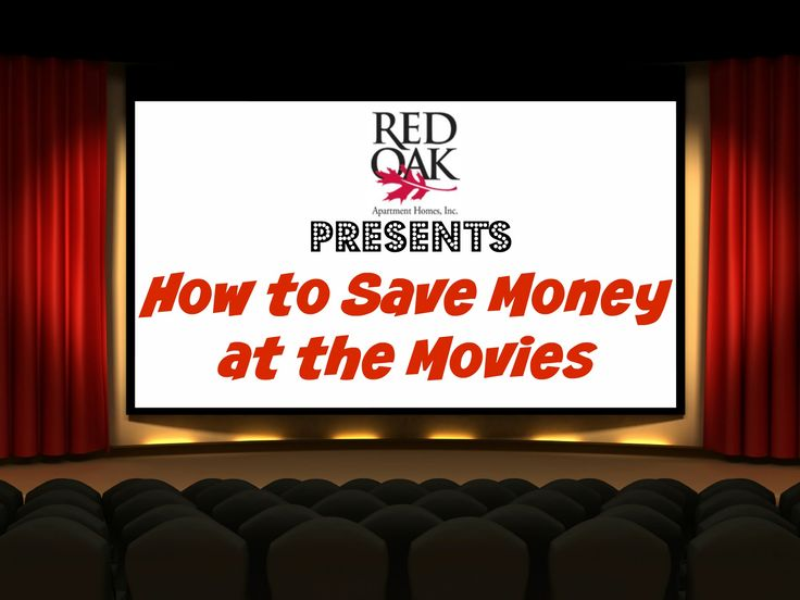 Tips on how to save money at the movies!!   www.redoakproperties.com   #redoaklife