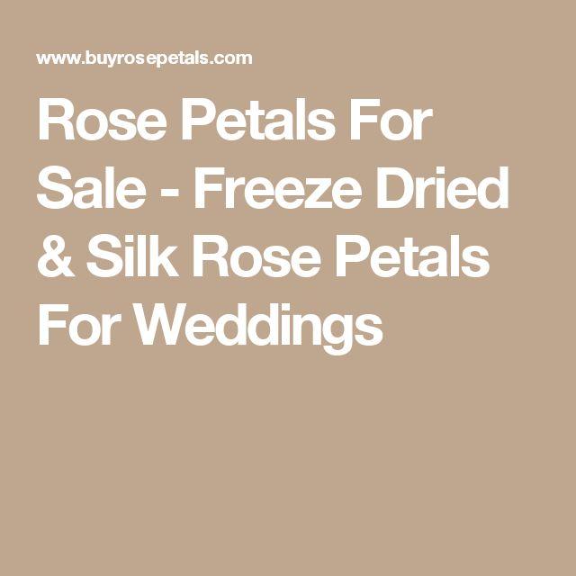 Rose Petals For Sale - Freeze Dried & Silk Rose Petals For Weddings