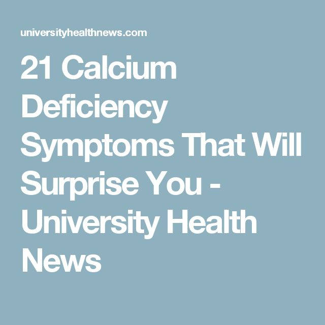 21 Calcium Deficiency Symptoms That Will Surprise You - University Health News