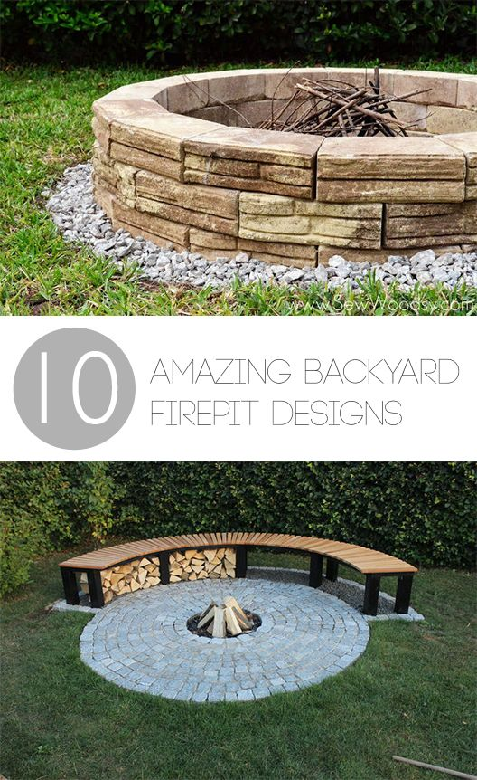 10 Amazing Backyard Firepit Designs- Great ideas for stone firepits, DIY firepit designs, tutorials and more.