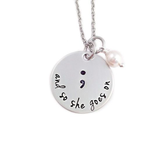 "Semicolon Pendant Necklace,Hand Stamped,silver plated ""And so she goes on"" Necklace gift for her YLQ0106"