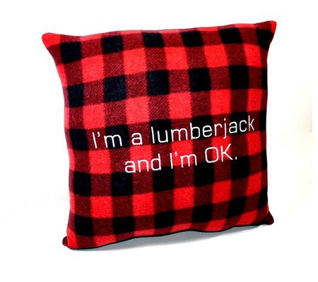 I'm a Lumberjack and I'm Okay...