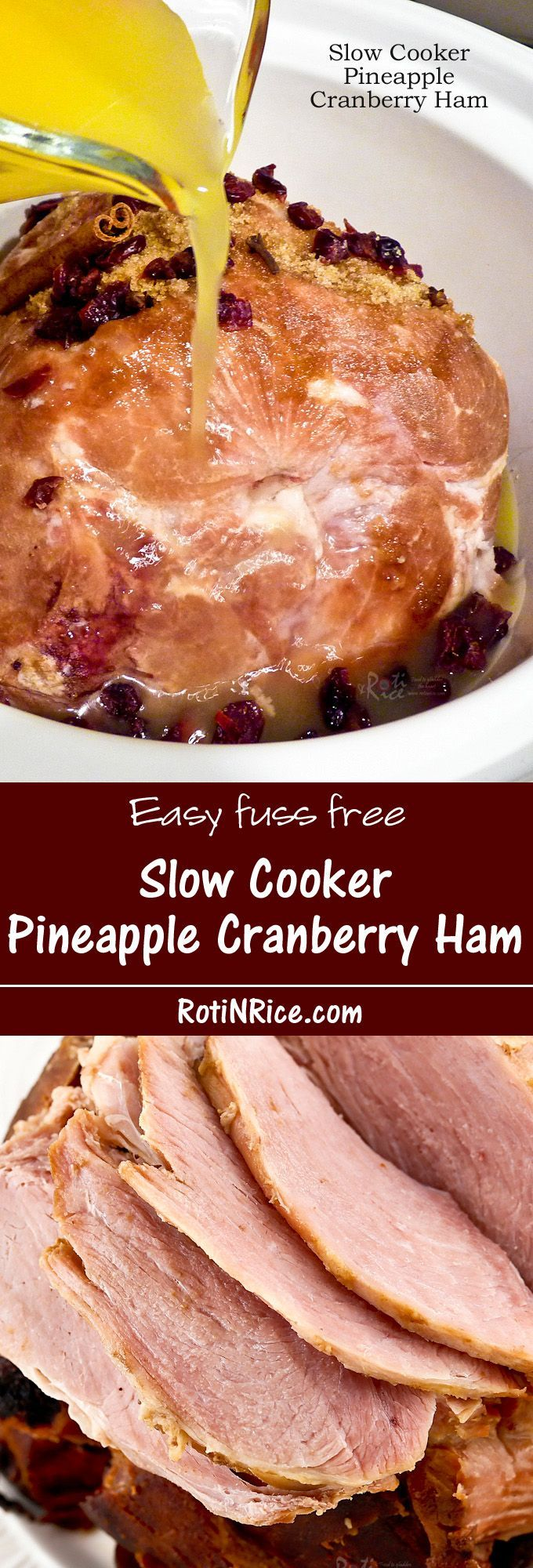 Moist, tender, and fuss free Slow Cooker Pineapple Cranberry Ham.  Perfect for the holidays or any time of the year. | http://RotiNRice.com