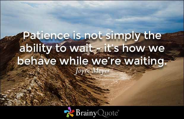 Best 25+ Quotes On Patience Ideas On Pinterest