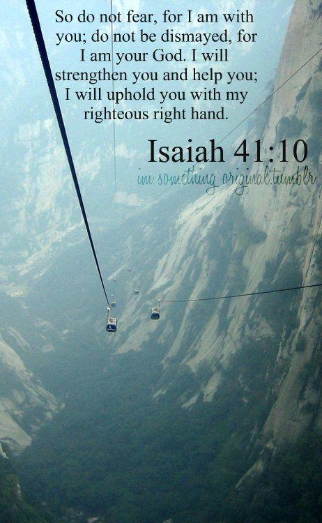 #Scripture Isaiah 41:10