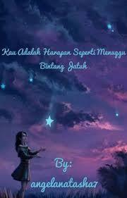 Cerpen Seperti harapan bintang – Mughni Ali Abdillah