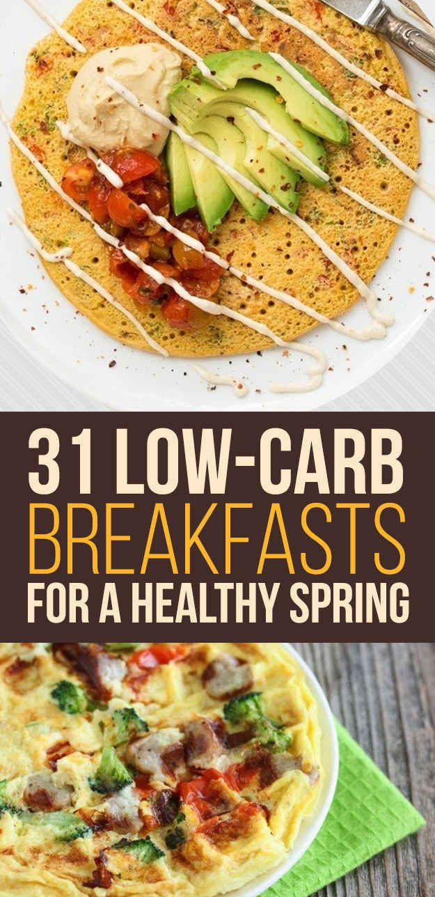 31 Low-Carb Breakfasts For A Healthy Spring