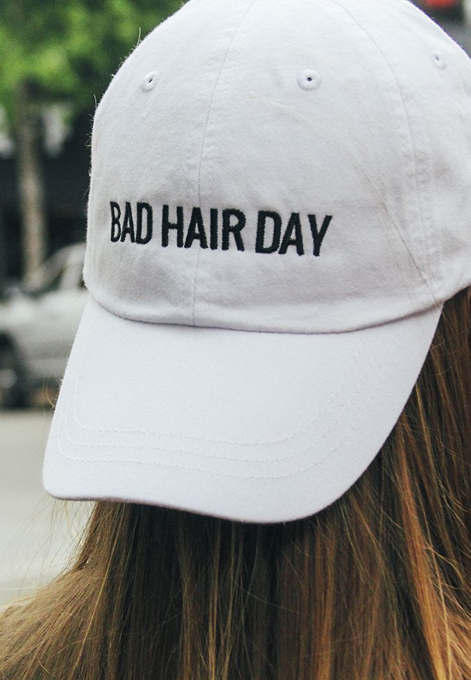 bad hair day baseball hat, need this for everyday