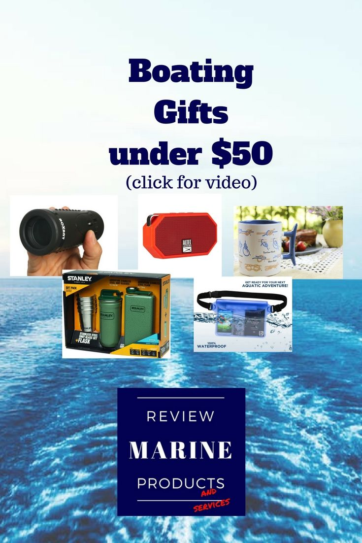 Boating Gifts Under 50 Here S 5 Great Boating Gift Ideas All Rated Over 4 Stars And Some With Free Shipping Give Boating Gifts Gifts For Boat Owners Boat