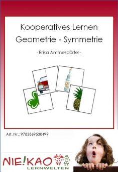 Geometrie - Symmetrie - Kooperatives Lernen
