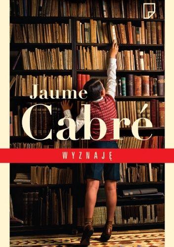 J. Cabre - Wyznaję