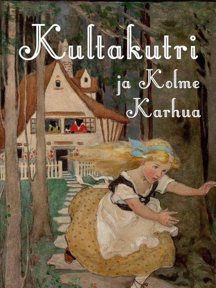 Kultakutri ja Kolme Karhua on vanha kansansatu tytöstä, joka lähtee samoilemaan metsään ja löytää sieltä karhujen mökin. Nykymuodossaan sadun on kirjoittanut amerikkalainen Robert Southey. Satu sopii yli 3-vuotiaille.