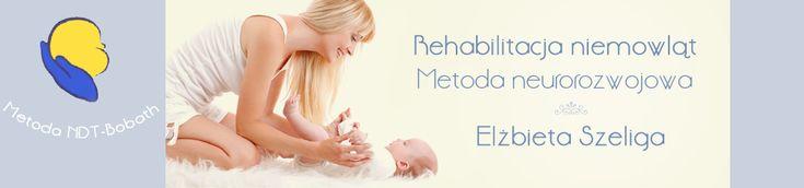 Rehabilitacja niemowląt - Elżbieta Szeliga