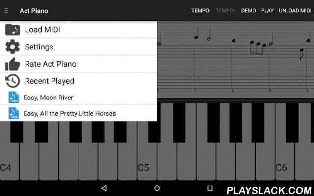 Act Piano  Android App - playslack.com , Act Piano turns MIDI songs into notes and sheet music. Learn to play piano interactively with sheet music and piano keyboard. Piano: -88-key full keyboard; -Multi-touch -Key width and height adjustment; -Excellent sound quality with piano samples;Sheet Music: -Professional sheet music -Converting from MIDI files; -4 or 5-octave stave / staff view;Learn to play piano: -Piano play demonstration; -Practice songs interactively; -Tempo adjustment, training…