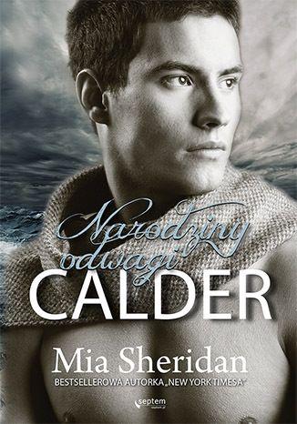 Calder. Narodziny odwagi