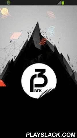 NRK P3  Android App - playslack.com , NRK P3 – rett i lomma. Utforsk spillelistene og åpne musikken i Spotify og Wimp. Vi har redesignet appen og gjort den enklere, bedre og mer funksjonell.Inneholder også fem unike radiokanaler: Underholdning fra Radioresepsjonen, hip hop fra National Rap Show, ny musikk fra P3 Urørt, og hitkanalen mP3.Fungerer på Android version 2.3.3 og nyere.