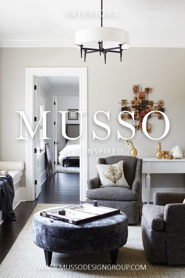 Interior design services offered by MUSSO are focused on a simple  philosophy: Design elegant, comfortable, and timeless spaces that delight  and inspire.