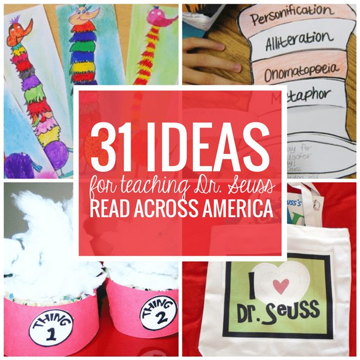 31 Ideas for Read Across America and Dr. Seuss Activities