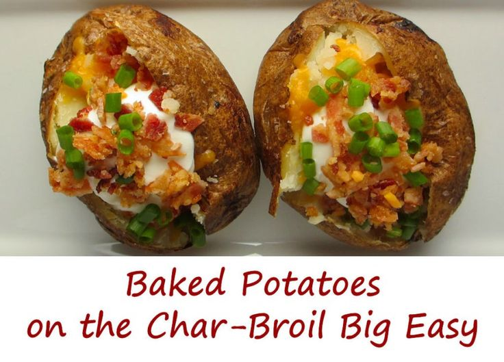 87 best images about grill char broil big easy 3 in 1 for Different ways to cook russet potatoes