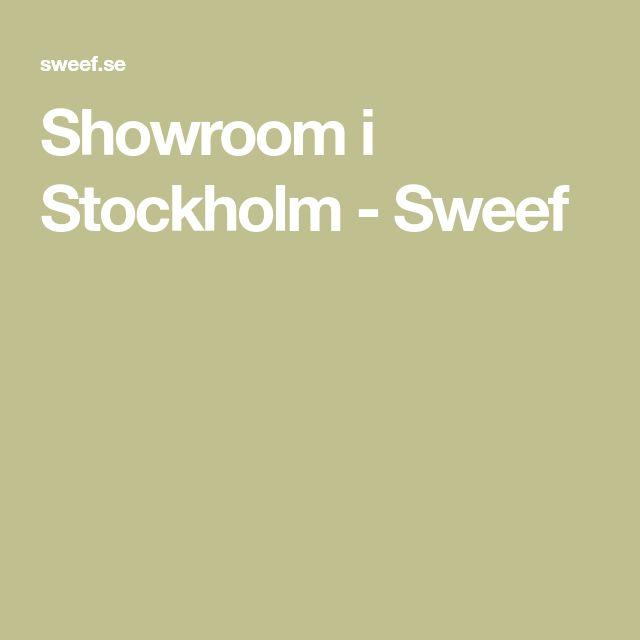 Showroom i Stockholm - Sweef