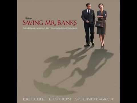 Thomas Newman-Saving Mr. Banks OST - 01. Chim Chim Cher-ee (East Wind) -Music theme by:Richard&Robert Sherman/ Irwin Costal
