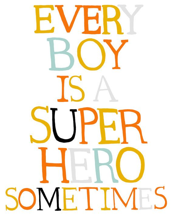 Every Boy is a Super Hero Sometimes type by ashleyg on Etsy, $20.00