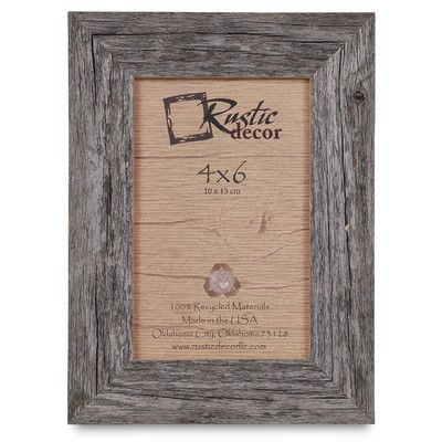 """RusticDecor Barn Wood Reclaimed Wood Standard Picture Frame Size: 6"""" H x 4"""" W x 1"""" D"""